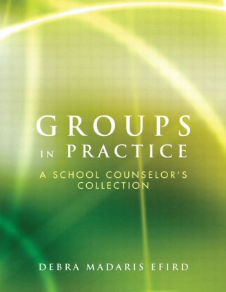 Groups in Practice: A School Counselor's Collection book cover
