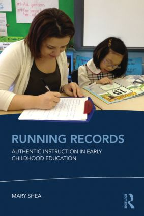 Running Records: Authentic Instruction in Early Childhood Education (Paperback) book cover