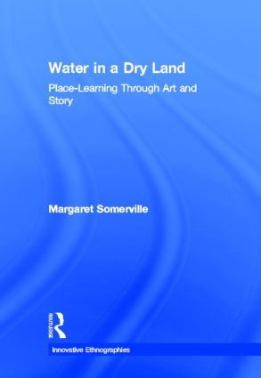 Water in a Dry Land: Place-Learning Through Art and Story book cover