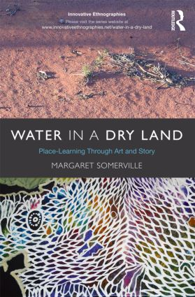 Water in a Dry Land: Place-Learning Through Art and Story, 1st Edition (Paperback) book cover