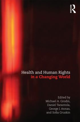Health and Human Rights in a Changing World: 3rd Edition (Paperback) book cover