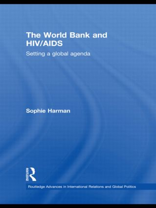 The World Bank and HIV/AIDS: Setting a Global Agenda (Paperback) book cover