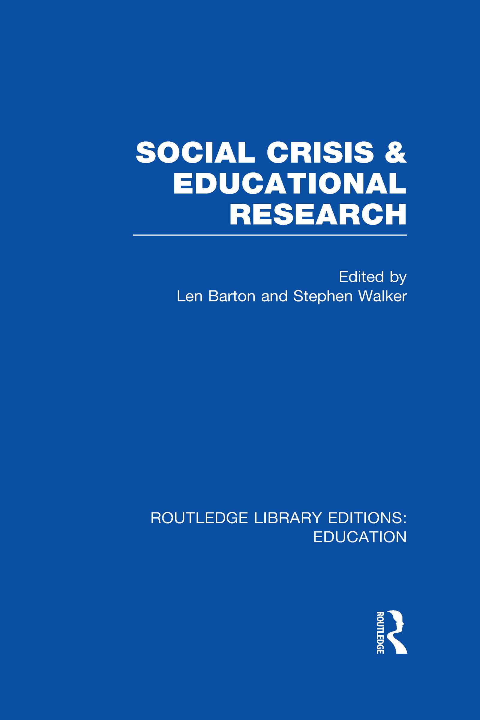 Social Crisis and Educational Research (RLE Edu L) (Hardback) book cover