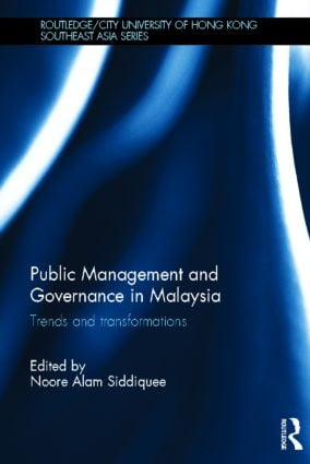 Public Management and Governance in Malaysia: Trends and Transformations (Hardback) book cover
