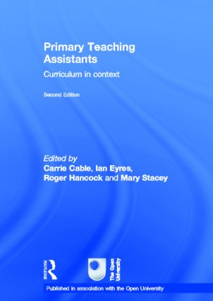 Primary Teaching Assistants: Curriculum in context book cover