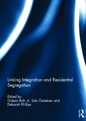 Linking Integration and Residential Segregation (Hardback) book cover