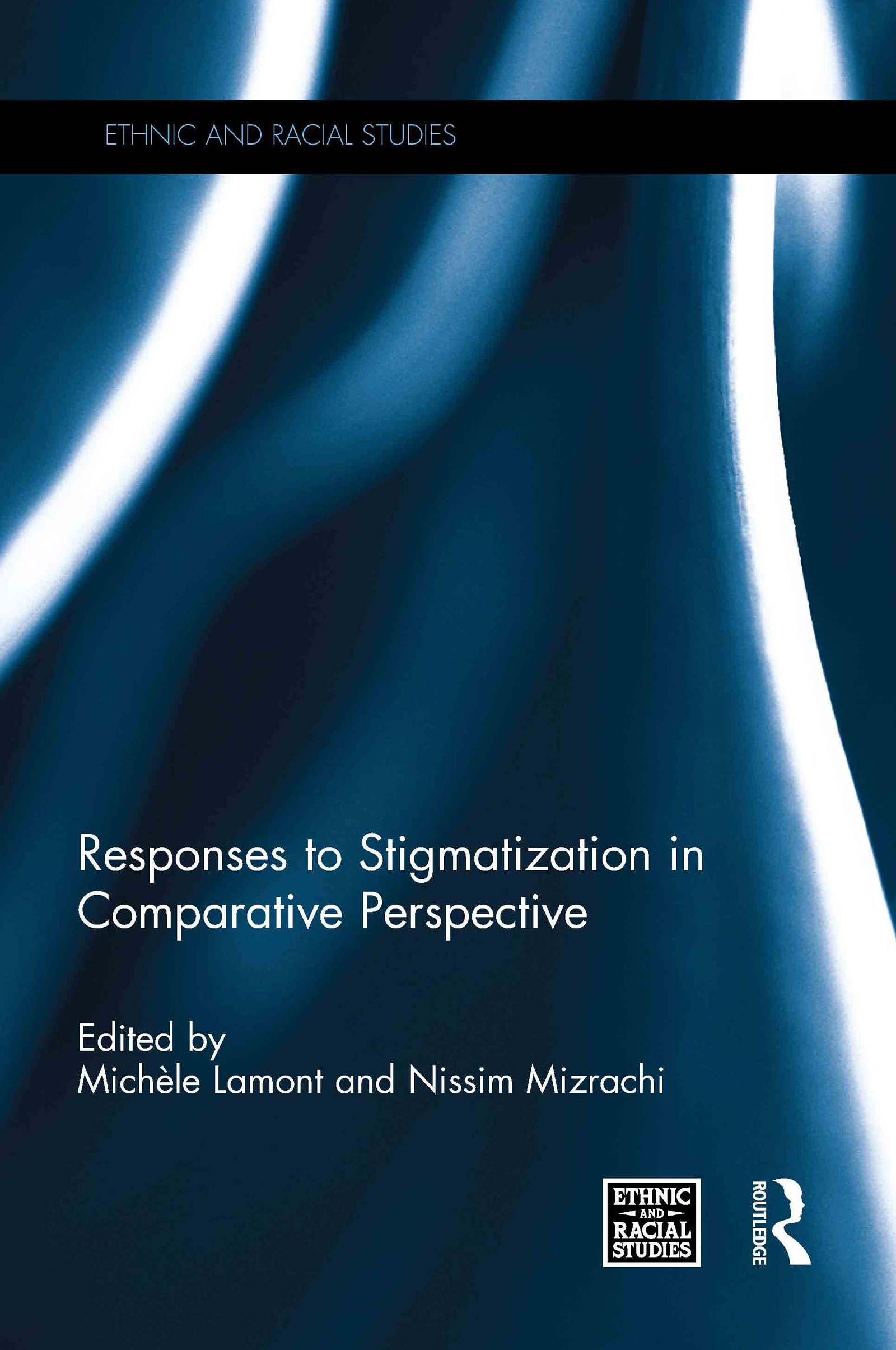 Responses to Stigmatization in Comparative Perspective (Hardback) book cover