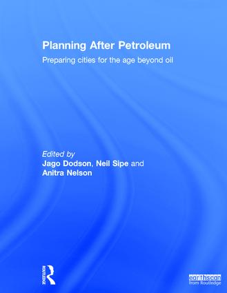 Planning After Petroleum: Preparing Cities for the Age Beyond Oil, 1st Edition (Hardback) book cover