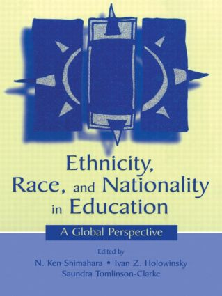 Ethnicity, Race, and Nationality in Education: A Global Perspective (Paperback) book cover
