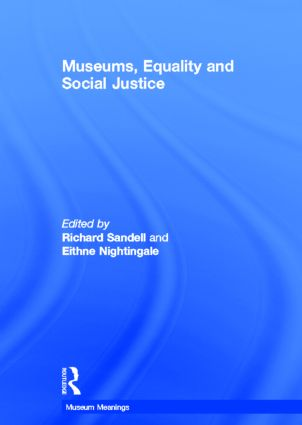 Museums, Equality and Social Justice: 1st Edition (Hardback) book cover