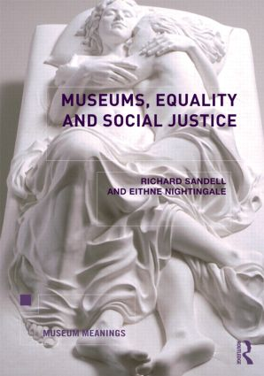 Museums, Equality and Social Justice: 1st Edition (Paperback) book cover
