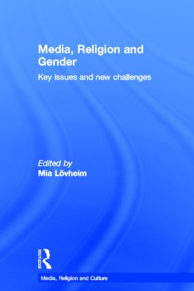 Media, Religion and Gender: Key Issues and New Challenges, 1st Edition (Hardback) book cover