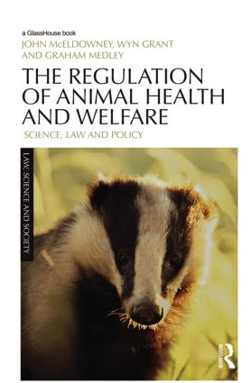 The Regulation of Animal Health and Welfare: Science, Law and Policy (Hardback) book cover