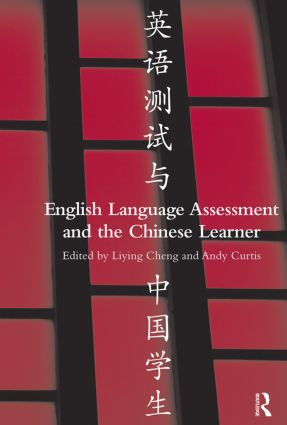 English Language Assessment and the Chinese Learner (Paperback) book cover