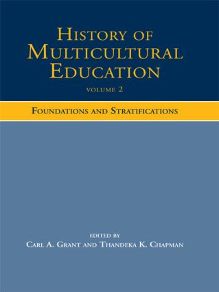 History of Multicultural Education: Foundations and Stratifications, 1st Edition (Paperback) book cover