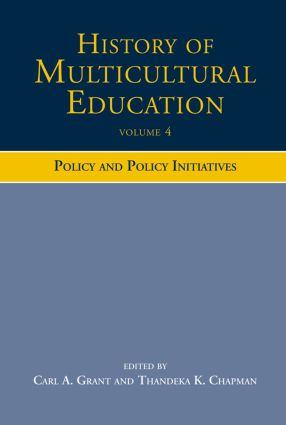 History of Multicultural Education: Policy and Policy Initiatives (Paperback) book cover