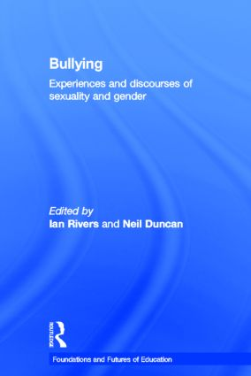 Bullying: Experiences and discourses of sexuality and gender (Hardback) book cover