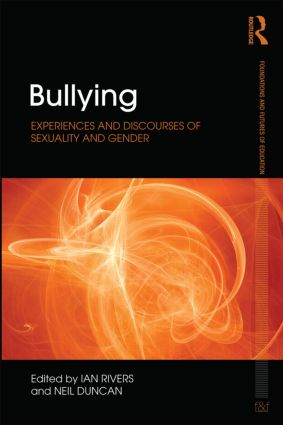 Bullying: Experiences and discourses of sexuality and gender (Paperback) book cover