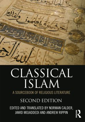 Classical Islam: A Sourcebook of Religious Literature, 2nd Edition (Paperback) book cover