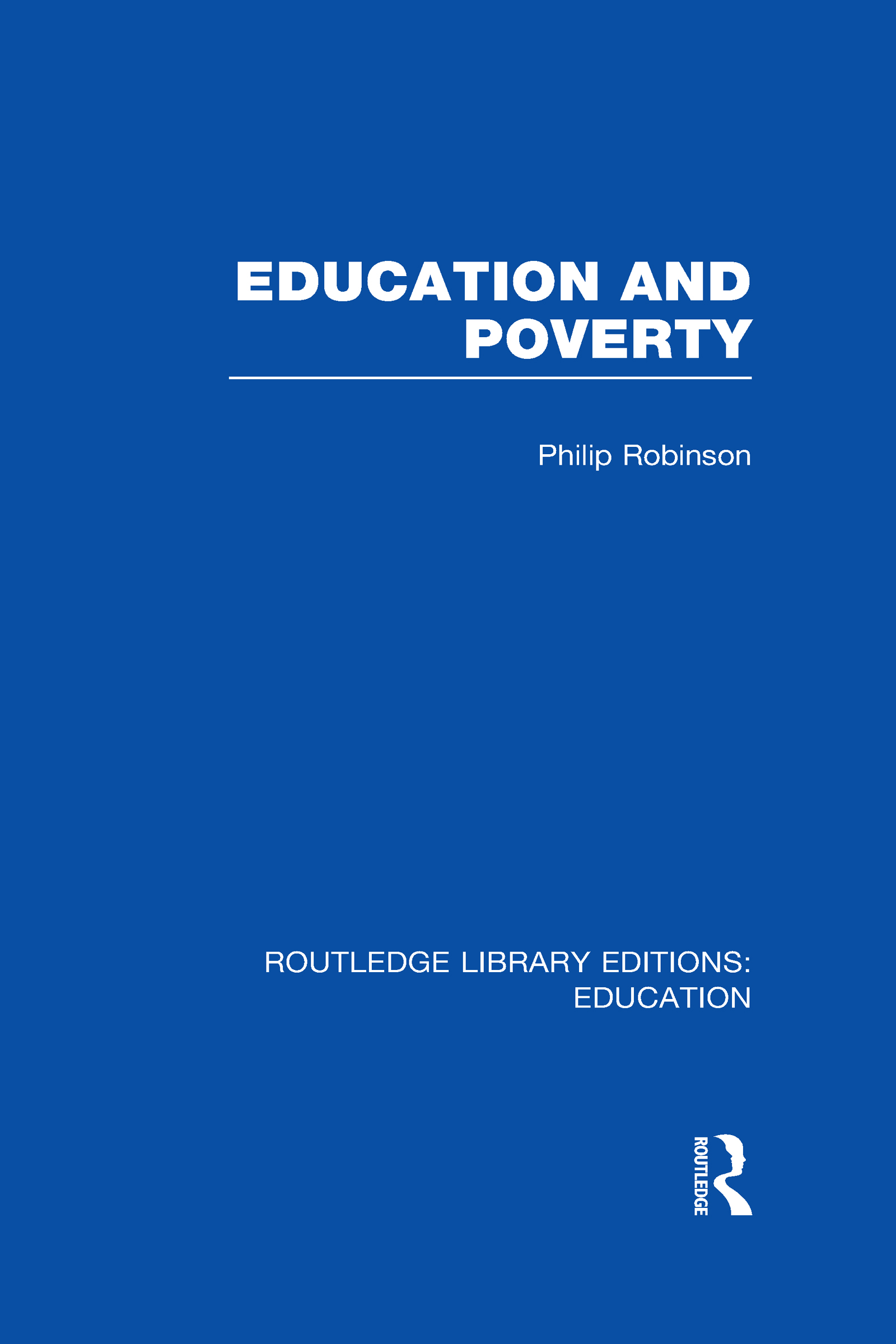 Education and Poverty (RLE Edu L) (Hardback) book cover