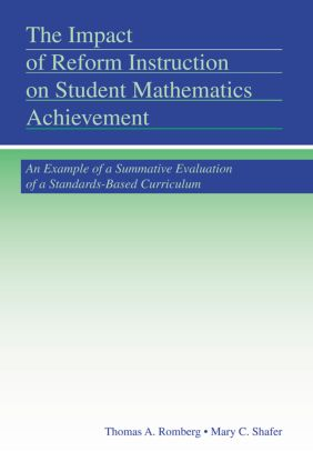 The Impact of Reform Instruction on Student Mathematics Achievement: An Example of a Summative Evaluation of a Standards-Based Curriculum (Paperback) book cover