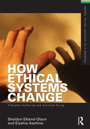 How Ethical Systems Change: Tolerable Suffering and Assisted Dying (Paperback) book cover