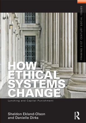 How Ethical Systems Change: Lynching and Capital Punishment (Paperback) book cover