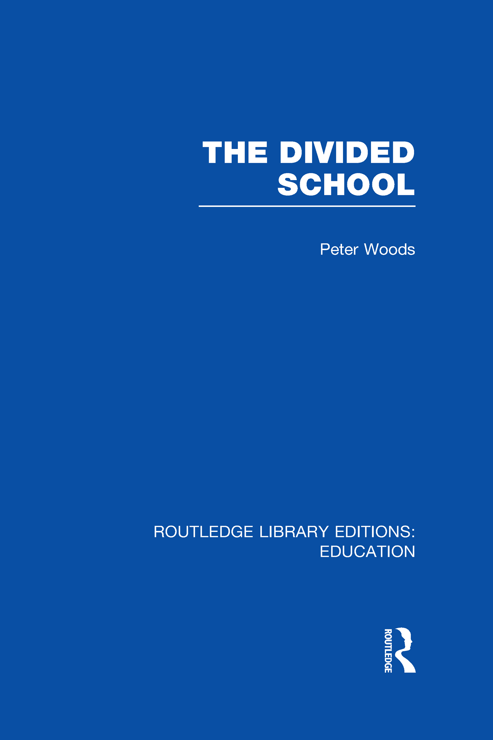 Divided School (Hardback) book cover