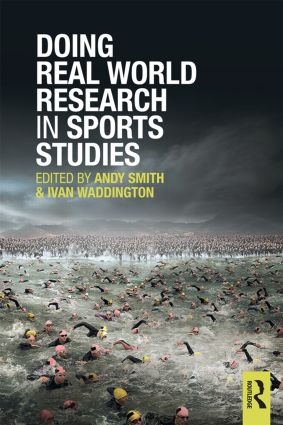 Doing Real World Research in Sports Studies (Paperback) book cover