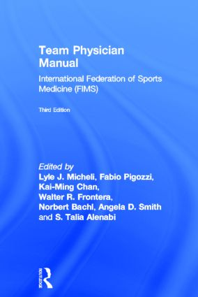 Team Physician Manual: International Federation of Sports Medicine (FIMS), 1st Edition (Hardback) book cover