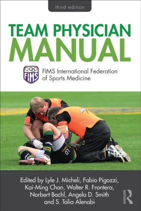 Team Physician Manual: International Federation of Sports Medicine (FIMS), 1st Edition (e-Book) book cover