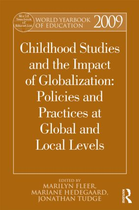 World Yearbook of Education 2009: Childhood Studies and the Impact of Globalization: Policies and Practices at Global and Local Levels (Paperback) book cover
