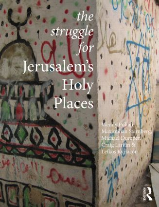 The Struggle for Jerusalem's Holy Places (Paperback) book cover