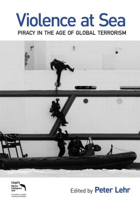 Violence at Sea: Piracy in the Age of Global Terrorism book cover