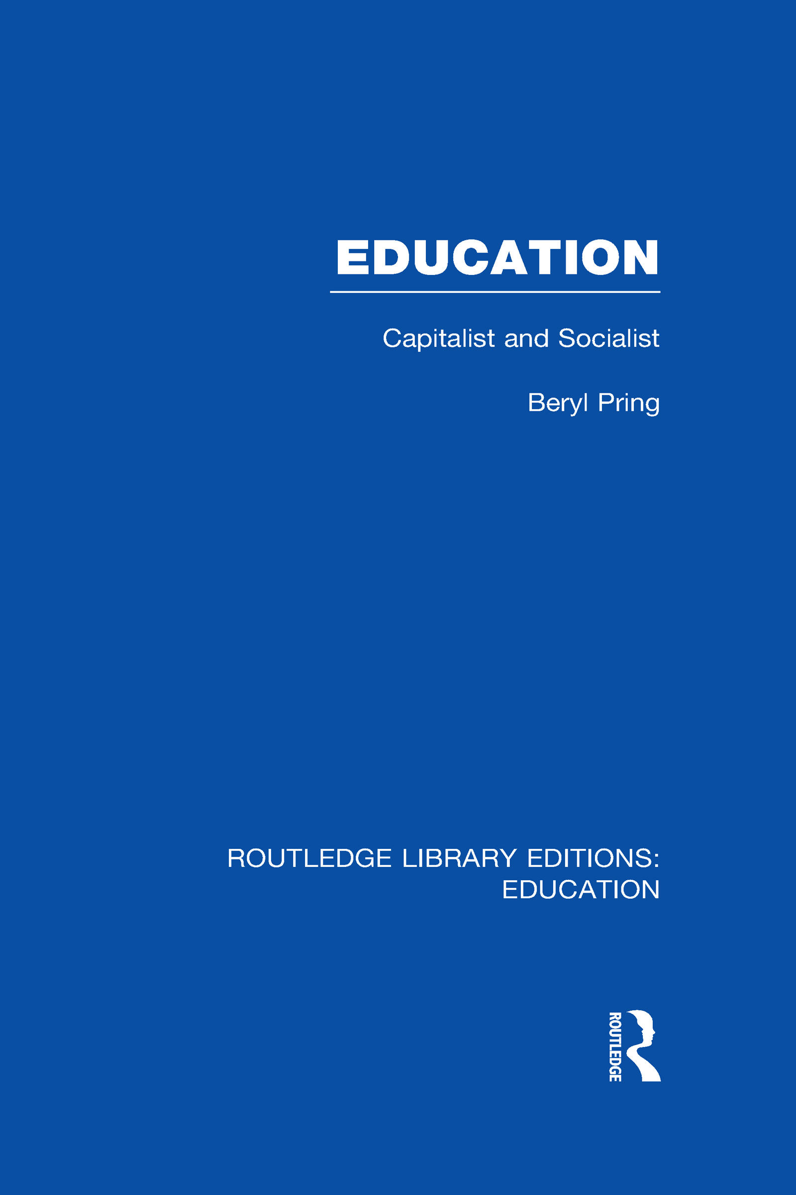 Education (RLE Edu L): Capitalist and Socialist (Hardback) book cover