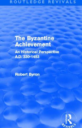 The Byzantine Achievement (Routledge Revivals)