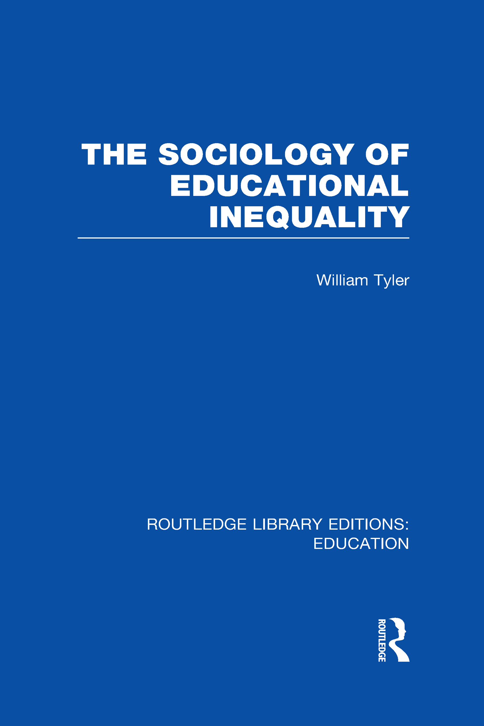 The Sociology of Educational Inequality (RLE Edu L) (Hardback) book cover