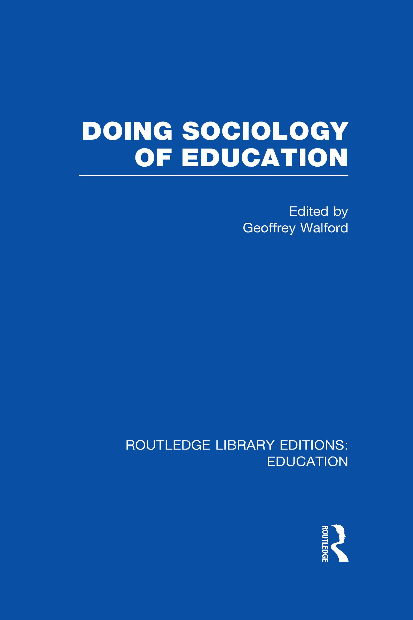 Doing Sociology of Education (RLE Edu L) (Hardback) book cover