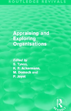 Appraising and Exploring Organisations (Routledge Revivals) (Paperback) book cover