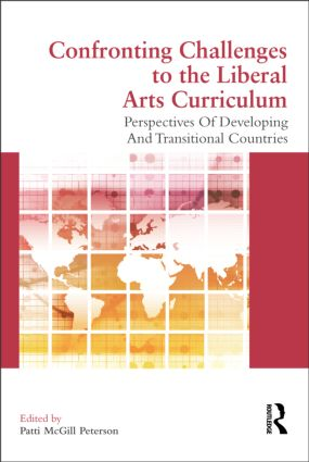 Confronting Challenges to the Liberal Arts Curriculum: Perspectives of Developing and Transitional Countries (Paperback) book cover