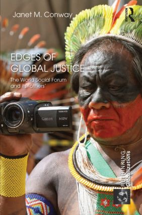Edges of Global Justice: The World Social Forum and Its 'Others' (Hardback) book cover
