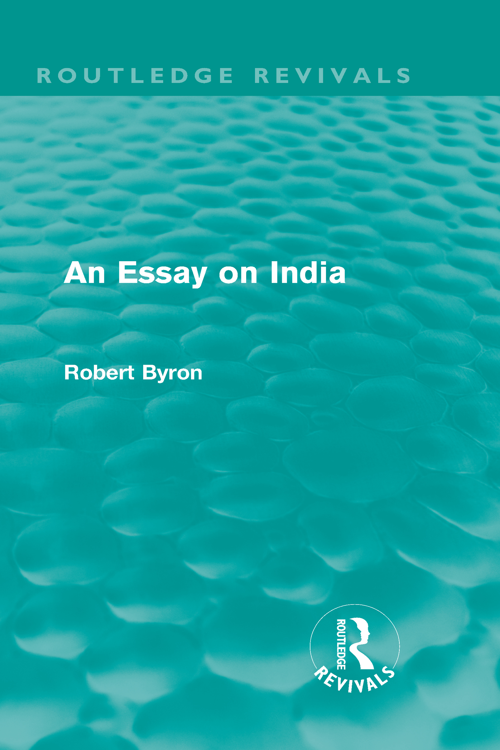An Essay on India (Routledge Revivals) (Hardback) book cover