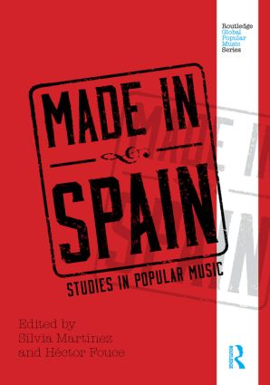 Made in Spain: Studies in Popular Music (Hardback) book cover