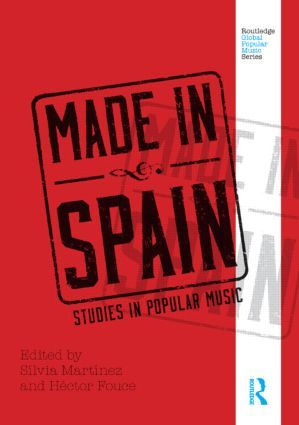 Made in Spain: Studies in Popular Music, 1st Edition (Paperback) book cover