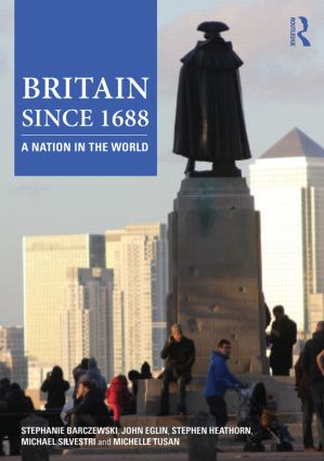 Britain since 1688: A Nation in the World, 1st Edition (Paperback) book cover