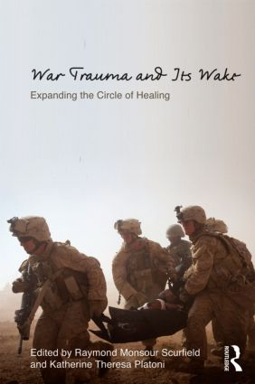 War Trauma and Its Wake: Expanding the Circle of Healing book cover