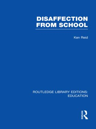 Disaffection From School (RLE Edu M) (Hardback) book cover