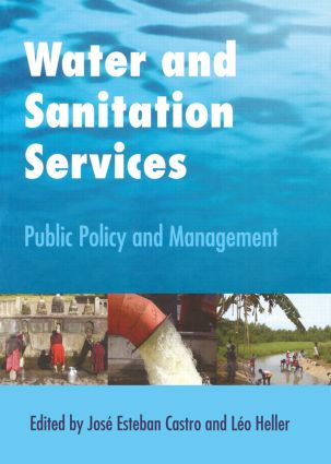 Water and Sanitation Services: Public Policy and Management (Paperback) book cover