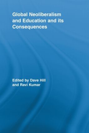 Global Neoliberalism and Education and its Consequences book cover