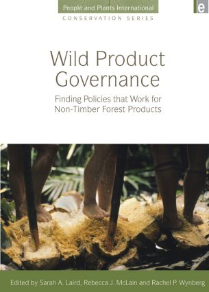 Wild Product Governance: Finding Policies that Work for Non-Timber Forest Products (Paperback) book cover